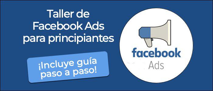 Guía Facebook Ads para principiantes